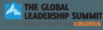 """Global Leadership Summit 2014: """"Prowadź tam, gdzie jesteś!"""""""