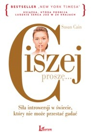 """Książka na weekend: """"Ciszej proszę"""" Susan Cain"""