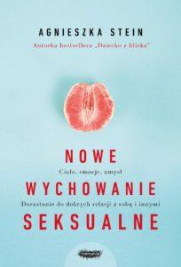 Nowe wychowanie seksualne Agnieszka Stein